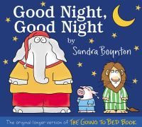 Good Night, Good Night: The Original Longer Version Of The Going To Bed Book