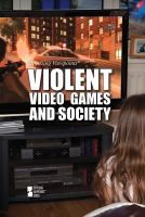 Violent Video Games and Society