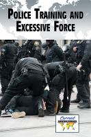 Police Training and Excessive Force