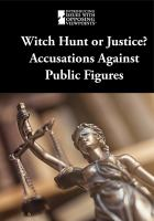 Witch Hunt or Justice?