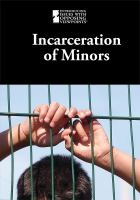 Incarceration of Minors