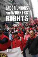 Labor Unions and Workers' Rights
