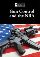 Gun Control and the NRA