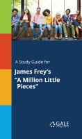 "A Study Guide for James Frey's ""a Million Little Pieces"""
