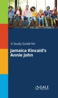 A Study Guide for Jamaica Kincaid's Annie John