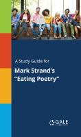 "A Study Guide for Mark Strand's ""eating Poetry"""