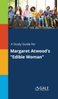 """A Study Guide for Margaret Atwood's """"edible Woman"""""""