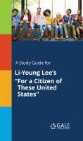 """A Study Guide for Li-young Lee's """"for A Citizen of These United States"""""""