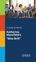 "A Study Guide for Katherine Mansfield's ""miss Brill"""
