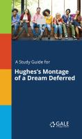 A Study Guide for Hughes's Montage of A Dream Deferred