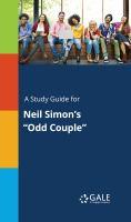 "A Study Guide for Neil Simon's ""odd Couple"""