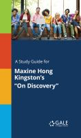 "A Study Guide for Maxine Hong Kingston's ""on Discovery"""