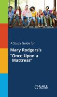 "A Study Guide for Mary Rodgers's ""once Upon A Mattress"""