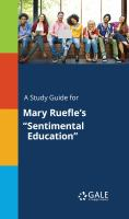 """A Study Guide for Mary Ruefle's """"sentimental Education"""""""