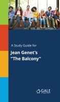 """A Study Guide for Jean Genet's """"the Balcony"""""""