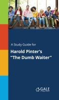 """A Study Guide for Harold Pinter's """"the Dumb Waiter"""""""