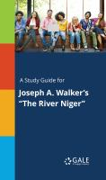 """A Study Guide for Joseph A. Walker's """"the River Niger"""""""