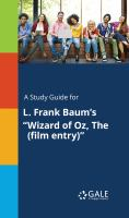 """A Study Guide for L. Frank Baum's """"wizard of Oz, the (film Entry)"""""""