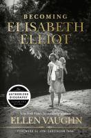 Becoming Elisabeth Elliot