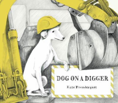 Cover image for Dog on A Digger