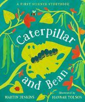 Caterpillar and Bean