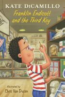 Franklin Endicott and the third key97 pages : illustrations ; 21 cm