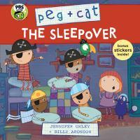 Peg + Cat: the Sleepover.