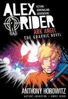 Ark Angel: An Alex Rider Graphic Novel