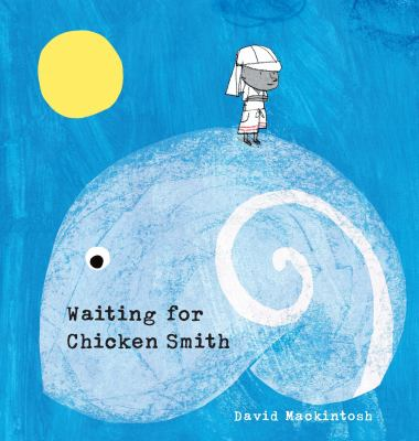 Waiting for Chicken Smith(book-cover)