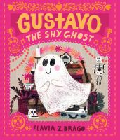 Gustavo, the shy ghost1 volume (unpaged) : color illustrations ; 30 cm.