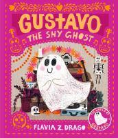 GUSTAVO, THE SHY GHOST