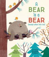 A Bear Is A Bear (except When He's Not)