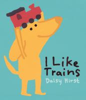 I like trains1 volume (unpaged) : color illustrations ; 30 cm