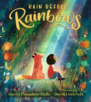 Rain Before Rainbows by David Litchfield