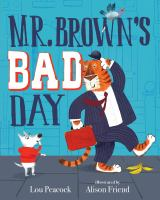 Mr. Brown's Bad Day