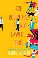 Zoe Rosenthal Is Not Lawful Good
