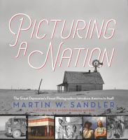 Picturing A Nation: The Great Depression's Finest Photographers Introduce America To Itself