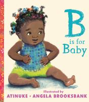 B Is For Baby (Board Book)
