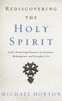 Rediscovering the Holy Spirit