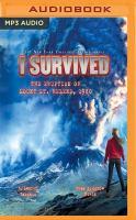 I Survived the Eruption of Mount St. Helens, 1980 [sound Recording]