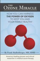 The Ozone Miracle