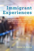 Immigrant Experiences