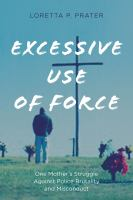 Excessive Use of Force