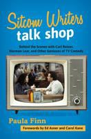 Sitcom Writers Talk Shop