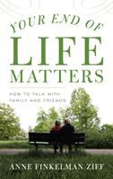 Your End of Life Matters