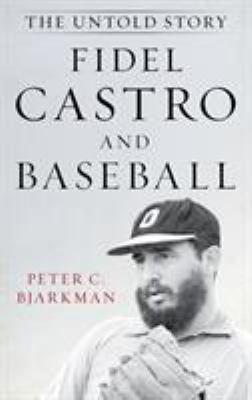 Fidel Castro and Baseball
