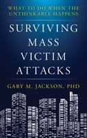 Surviving Mass Victim Attacks