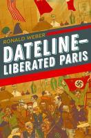 Dateline--liberated Paris