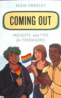 Coming out : insights and tips for teenagersxvi, 137 pages : illustrations ; 22 cm.