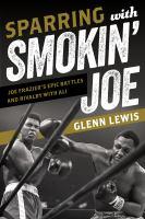 Sparring With Smokin' Joe